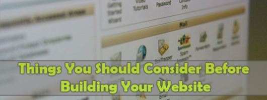 Things You Should Consider Before Building Your Website