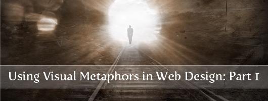 Using Visual Metaphors in Web Design: Part 1
