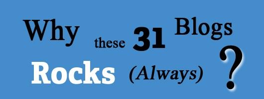 31 Blogs Rocks
